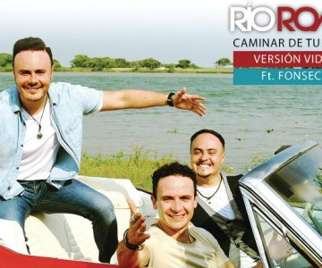 Caminar De Tu Mano – Río Roma Feat. Fonseca