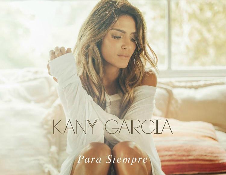 KANY GARCÍA REGRESA CON 'PARA SIEMPRE'