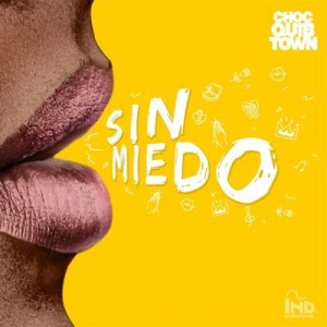 chocquibtown-sinmiedo
