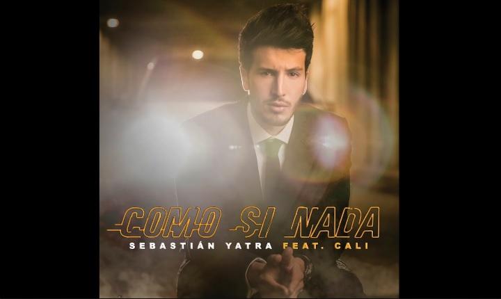 'Como Si Nada', lo nuevo de Sebastián Yatra y Cali