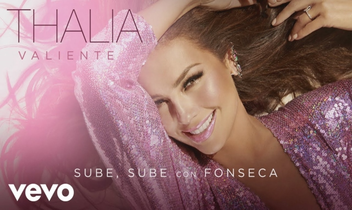 Thalía y Fonseca se unen para lanzar 'Sube Sube'