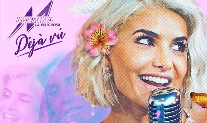Martina La Peligrosa regresa a la escena musical con 'Déjà Vú'