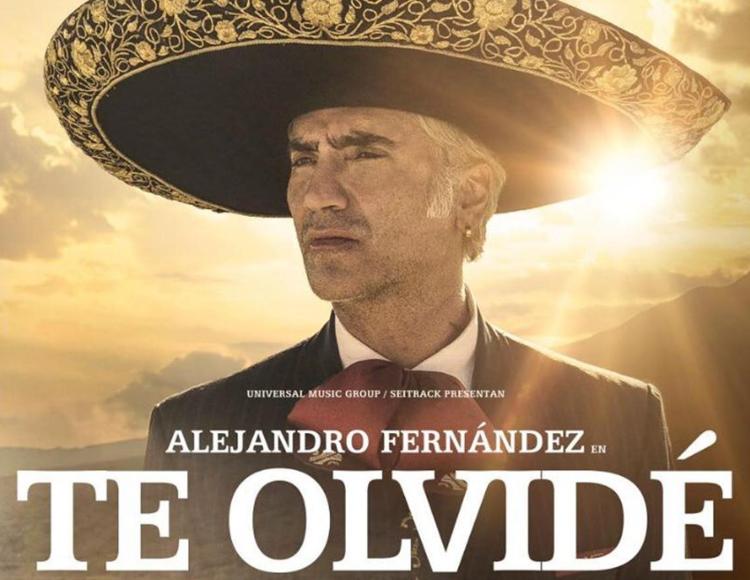 ALEJANDRO FERNÁNDEZ REGRESA CON 'TE OLVIDÉ'