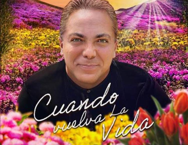 CRISTIAN CASTRO REGRESA CON 'CUANDO VUELVA LA VIDA'