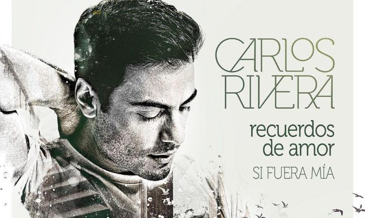 Carlos Rivera estrena 'Recuerdos de Amor'