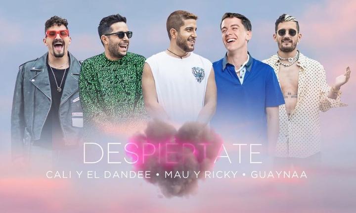 Cali y El Dandee estrenan 'Despiértate' junto a Mau y Ricky, y Guaynaa